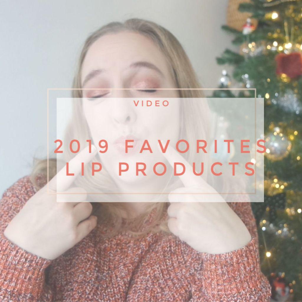 2019 favorities makeup lips